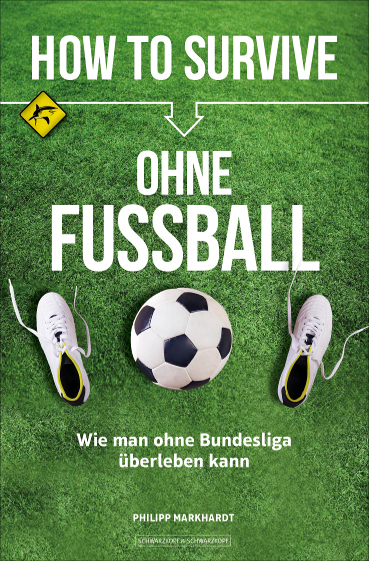 Cover How to survive ohne Fussball